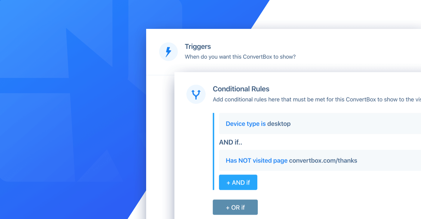 New advanced targeting, multiple triggers + more!   ConvertBox ...